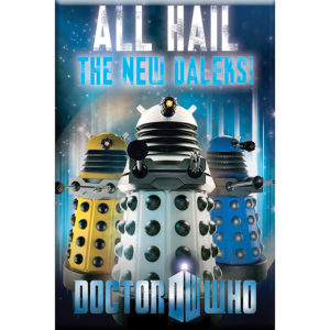 BUY DOCTOR WHO ALL HAIL THE NEW DALEKS MAGNET IN WHOLESALE ONLINE